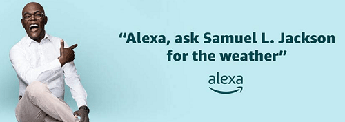 make alexa sound like samuel l jackson