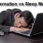 ما الفرق بين إطفاء الكمبيوتر مؤقتاً بوضع Sleep ووضع Hibernate؟