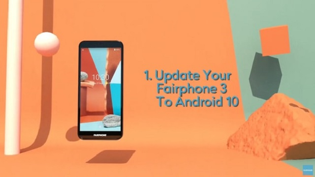 The Android 10 update for the FairPhone 3 will be released in September