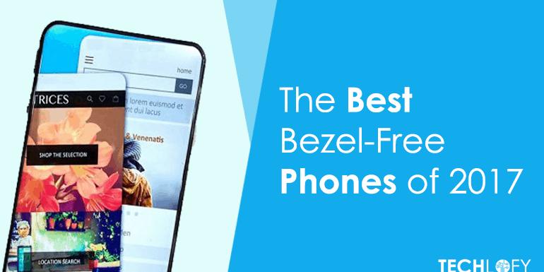 The Best Bezel-Free Phones of 2018