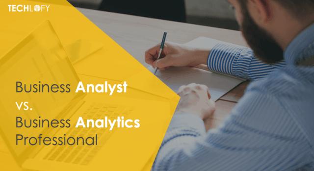 Business Analyst vs Business Analytics