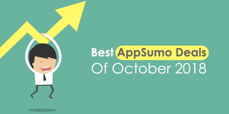 AppSumo Deals: Get The Best Deals Of October 2018 [Updated]
