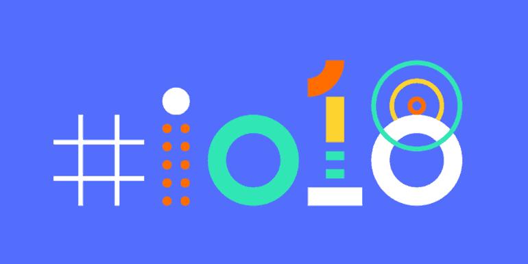 Google I/O 2018 – the latest updates