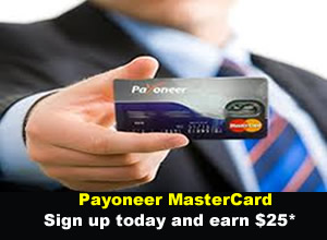 How to Make Money From Payoneer MasterCard – Earn $25 Bonus When You Refer a Friend
