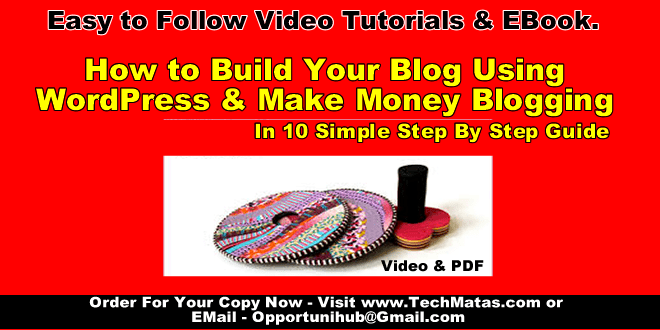 Video Tutorial & EBook - How To Start A Blog in Nigeria
