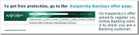 Enter barclays pages to get free 1 year kaspersky internet security 2009 license key