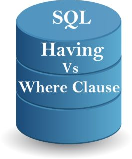 sql hving vs where cluse e1549017953177 Difference Between Having and Where Clause in Sql Server SQL Important Differences