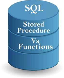 Sql Server- Difference between Stored Procedure and Function
