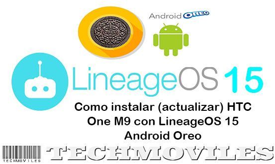 Instalar (actualizar) HTC One M9 con LineageOS 15 Android Oreo