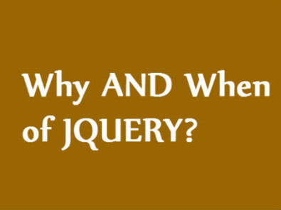 When to use jquery and when to ignore
