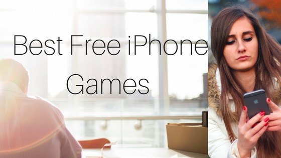 Best Free iPhone Games 2017
