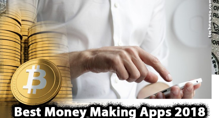Money Making Apps – 13 Best Money Making Android Apps
