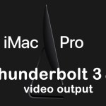 iMac Pro- A Thunderbolt 3 digital video output | Price & Specs