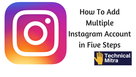 How-To-Add-Multiple-Instagram-Account-in-Five-Steps