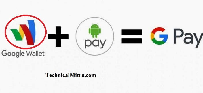 Google Pay : Android Pay Aur Google Wallet Ko Merge Karke Banaya Digital Platform