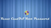 Reset CentOS Root Password - Reset Lost Password of CentOS 7