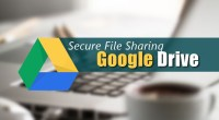 Google Drive Secure File Sharing - Technig