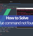 How to solve vue command not found on windows