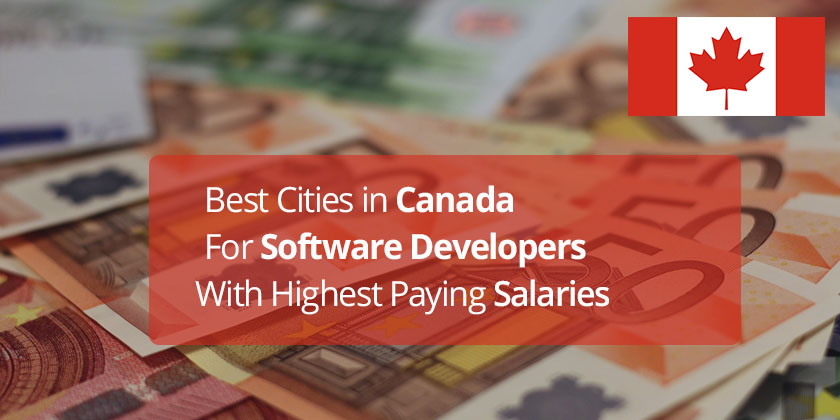 Canada best software developer cities with highest paying for Prettiest places in canada
