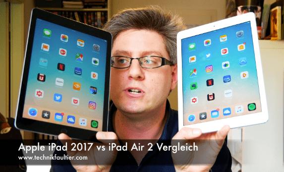 apple ipad 2017 vs ipad air 2 vergleich technikfaultier. Black Bedroom Furniture Sets. Home Design Ideas