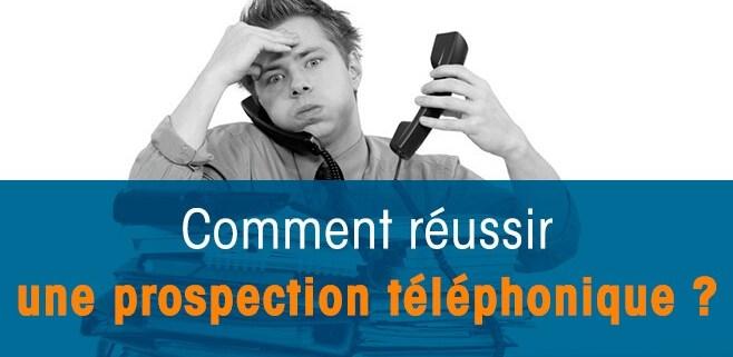 réussir une prospection téléphonique