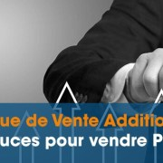 technique de vente additionnelle