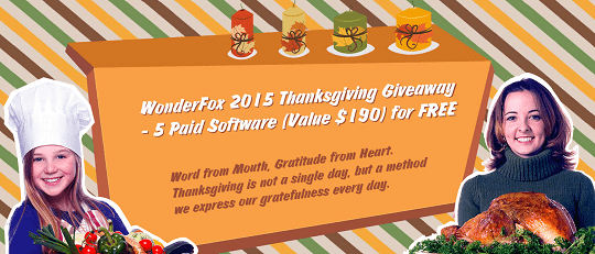 5 Paid Software Free with WonderFox Thanksgiving Giveaway