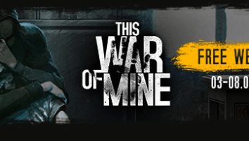 THIS WAR OF MINE free weekend