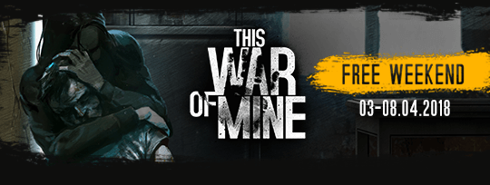 This War of Mine Anniversary Edition Free to Play for PC /Mac