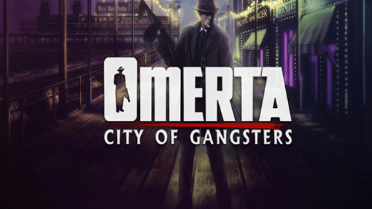 Omerta City Of Gangsters- Simulation Game Giveaway [Windows]