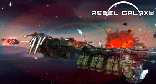 Rebel Galaxy – Space Combat Game Available for Free