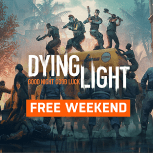Dying Light free weekend