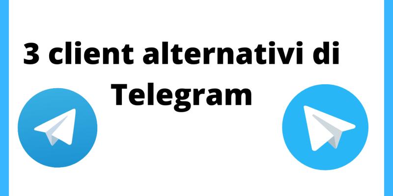 3 client alternativi