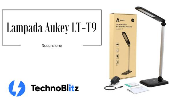 TechnoBlitz.it Aukey LT-T9: recensione lampada a LED da 8W