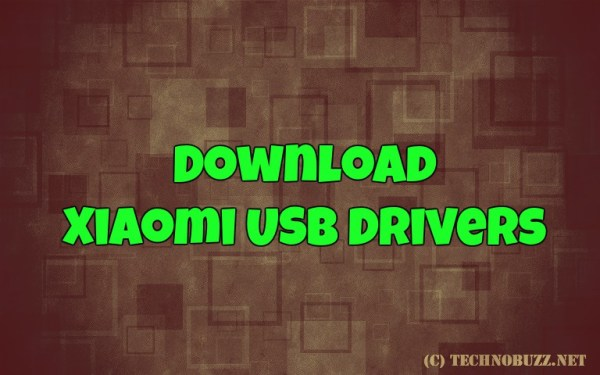 Download Xiaomi USB Drivers For MI Max, Redmi Note 3 and ...