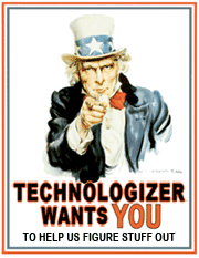 Technologizer Wants You