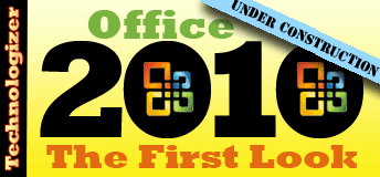 Office 2010 First Look