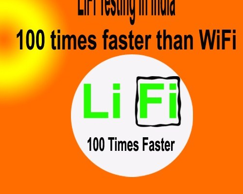 LiFi Testing in India 100 times faster than WiFi