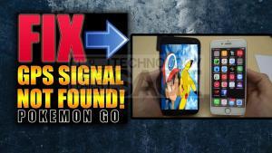 How to Fix GPS Signal not Found Error in Pokemon Go