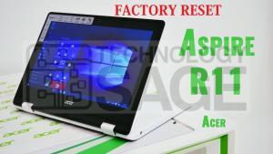 Hard Reset Acer Aspire R11