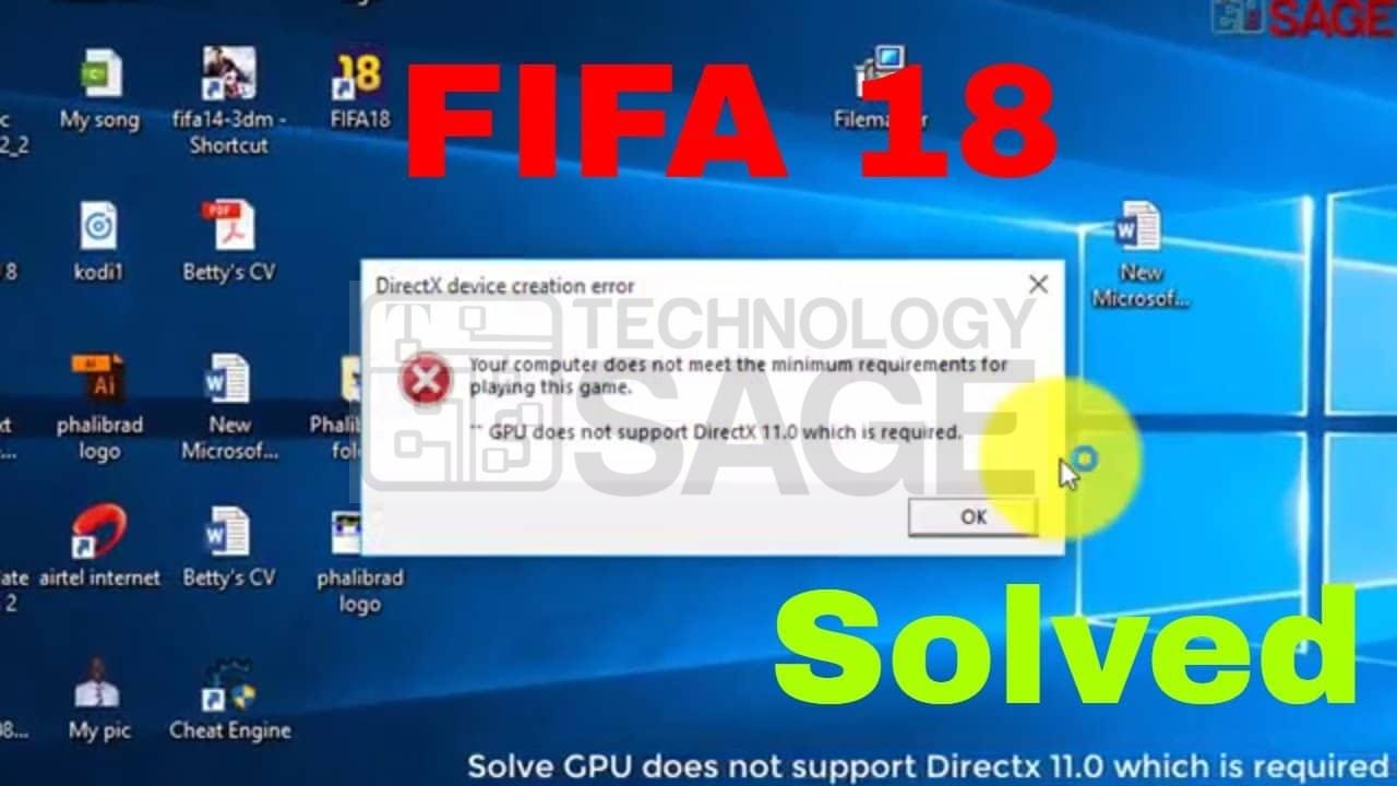 GPU does not support Directx 11 0 which is required in FIFA