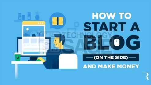 Starting Your First Blog And Making Money From It