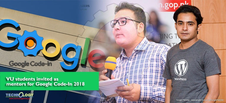 "Two Virtual University students ""Muhammad Adnan"" and ""Tahir Ramzan"" have been invited as mentors for Google Code-in 2018"