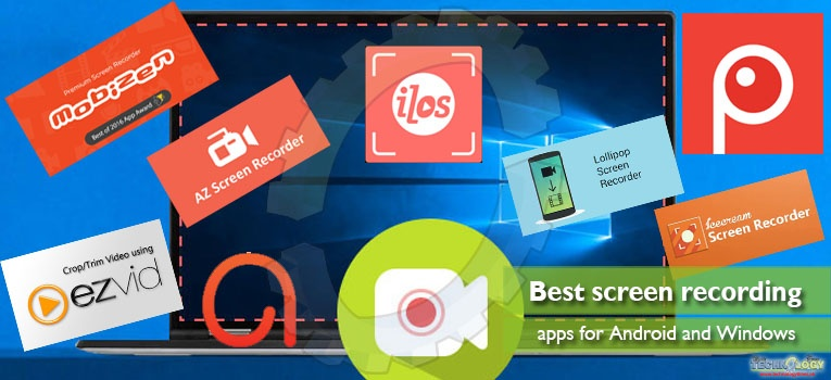 Best screen recording apps for Android and Windows