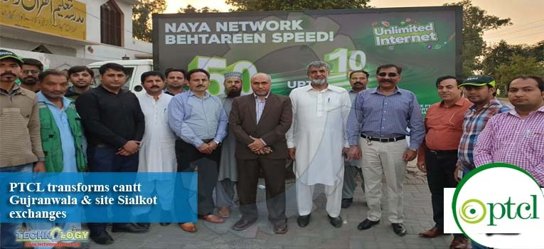 PTCL transforms cantt  Gujranwala & site Sialkot exchanges