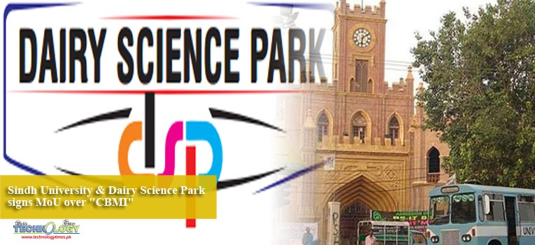 "Sindh University & Dairy Science Park signs MoU over ""CBMI"""