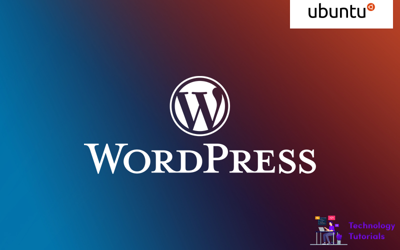 learn how to install wordpress on ubuntu with a lamp stack