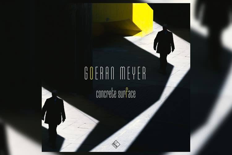 Concrete Surface EP - Goeran Meyer