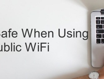 Staying Safe When Using Public WiFi