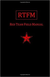 Rtfm Red Team Field Manual
